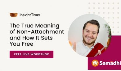 The True Meaning of Non-Attachment and How It Sets You Free